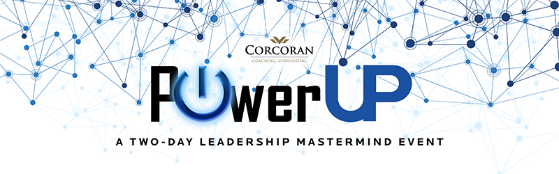 Corcoran Consulting & Coaching 2019 PowerUP Event